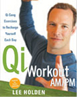 Lee Holden Qi Workout AM/PM